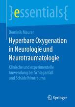 Hyperbare Oxygenation in Neurologie und Neurotraumatologie