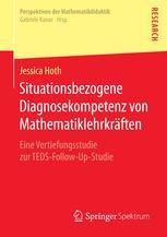 Situationsbezogene Diagnosekompetenz von Mathematiklehrkräften