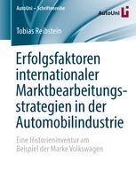 Erfolgsfaktoren internationaler Marktbearbeitungsstrategien in der Automobilindustrie