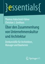 Über den Zusammenhang von Unternehmenskultur und Architektur