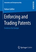 Enforcing and Trading Patents