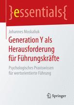 Generation Y als Herausforderung für Führungskräfte