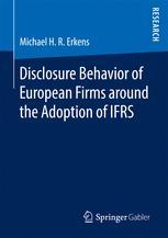Disclosure Behavior of European Firms around the Adoption of IFRS