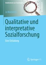 Qualitative und interpretative Sozialforschung