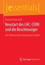 Neustart des LHC: CERN und die Beschleuniger