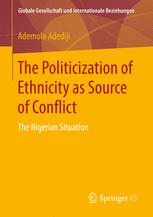 The Politicization of Ethnicity as Source of Conflict