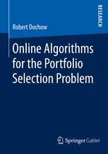 Online Algorithms for the Portfolio Selection Problem