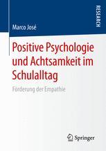 Positive Psychologie und Achtsamkeit im Schulalltag