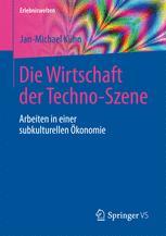 Die Wirtschaft der Techno-Szene