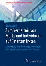 Zum Verhältnis von Markt und Individuum auf Finanzmärkten