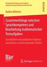 Zusammenhänge zwischen Sprachkompetenz und Bearbeitung mathematischer Textaufgaben