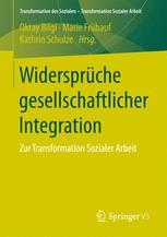 Widersprüche gesellschaftlicher Integration