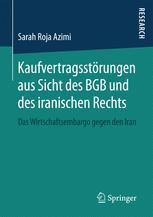 Kaufvertragsstörungen aus Sicht des BGB und des iranischen Rechts