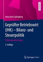 Geprüfter Betriebswirt (IHK) – Bilanz- und Steuerpolitik
