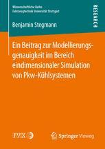 Ein Beitrag zur Modellierungsgenauigkeit im Bereich eindimensionaler Simulation von Pkw-Kühlsystemen
