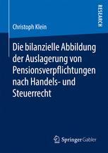 Die bilanzielle Abbildung der Auslagerung von Pensionsverpflichtungen nach Handels- und Steuerrecht