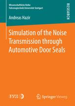 Simulation of the Noise Transmission through Automotive Door Seals