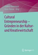 Cultural Entrepreneurship – Gründen in der Kultur- und Kreativwirtschaft