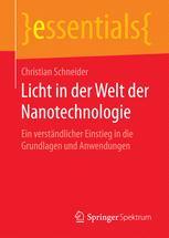 Licht in der Welt der Nanotechnologie