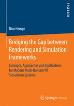 Bridging the Gap between Rendering and Simulation Frameworks