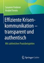 Effiziente Krisenkommunikation – transparent und authentisch