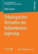 Tribologisches Verhalten der Kolbenbolzenlagerung