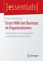 Erste Hilfe bei Burnout in Organisationen