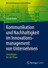 Kommunikation und Nachhaltigkeit im Innovationsmanagement von Unternehmen