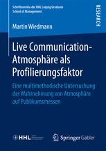 Live Communication-Atmosphäre als Profilierungsfaktor