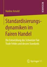 Standardisierungsdynamiken im Fairen Handel