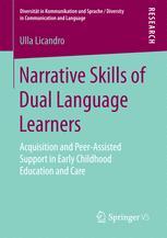 Narrative Skills of Dual Language Learners