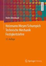 Holzmann/Meyer/Schumpich Technische Mechanik Festigkeitslehre