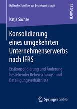 Konsolidierung eines umgekehrten Unternehmenserwerbs nach IFRS