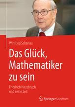 Das Glück, Mathematiker zu sein