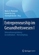 Entrepreneurship im Gesundheitswesen I