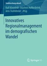 Innovatives Regionalmanagement im demografischen Wandel