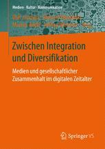 Zwischen Integration und Diversifikation