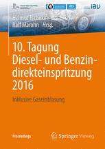 10. Tagung Diesel- und Benzindirekteinspritzung 2016