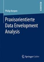 Praxisorientierte Data Envelopment Analysis
