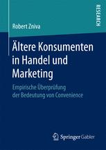 Ältere Konsumenten in Handel und Marketing