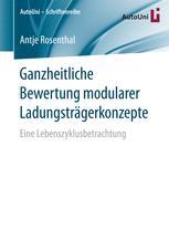 Ganzheitliche Bewertung modularer Ladungsträgerkonzepte