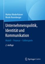 Unternehmenspolitik, Identität und Kommunikation