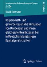 Körperschaft- und gewerbesteuerliche Wirkungen von Dividenden und ihnen gleichgestellten Bezügen bei in Deutschland ansässigen Kapitalgesellschaften