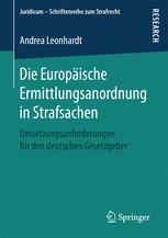 Die Europäische Ermittlungsanordnung in Strafsachen