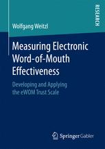 Measuring Electronic Word-of-Mouth Effectiveness