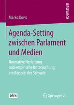 Agenda-Setting zwischen Parlament und Medien