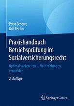 Praxishandbuch Betriebsprüfung im Sozialversicherungsrecht