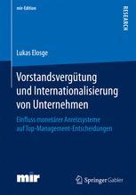 Vorstandsvergütung und Internationalisierung von Unternehmen