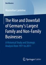 The Rise and Downfall of Germany's Largest Family and Non-Family Businesses