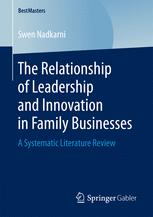 The Relationship of Leadership and Innovation in Family Businesses